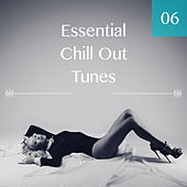Play & Download Essential Chill Out Tunes, Vol. 06 by Various Artists | Napster