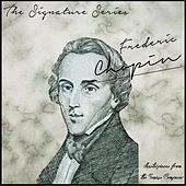 The Signature Series: Frederic Chopin (Masterpieces from the Genius Composer) by Various Artists