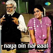 Naya Din Nai Raat (Original Motion Picture Soundtrack) by Various Artists