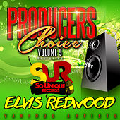 Play & Download Producers Choice, Vol. 5 (Feat. Elvis Redwood) by Various Artists | Napster