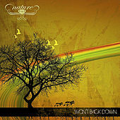 Play & Download Won't Back Down by Nature | Napster