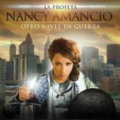 Play & Download Otro Nivel de Guerra by Nancy Amancio | Napster