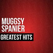 Muggsy Spanier Greatest Hits by Muggsy Spanier