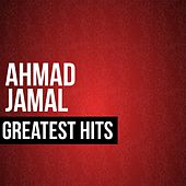 Play & Download Ahmad Jamal Greatest Hits by Ahmad Jamal | Napster