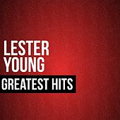 Lester Young Greatest Hits by Lester Young