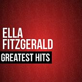 Play & Download Ella Fitzgerald Greatest Hits by Ella Fitzgerald | Napster