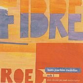 Play & Download Fibre by Roedelius | Napster