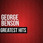 George Benson Greatest Hits by George Benson