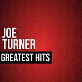 Play & Download Joe Turner Greatest Hits by Joe Turner | Napster