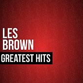 Play & Download Les Brown Greatest Hits by Les Brown | Napster