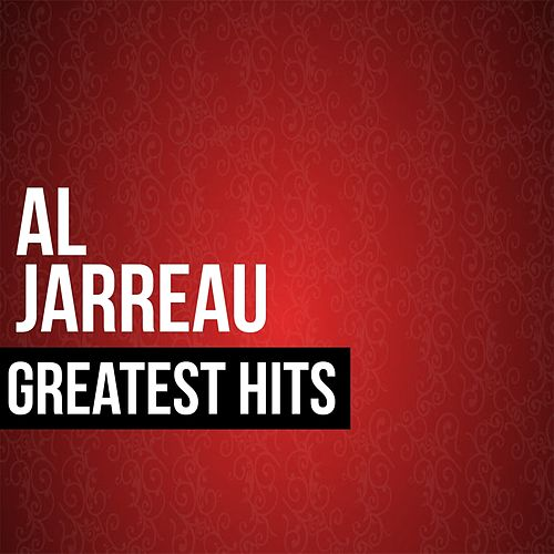 Al Jarreau Greatest Hits von Al Jarreau