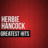 Herbie Hancock Greatest Hits by Herbie Hancock