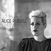 I'm The Man, That Will Find You by Alice Russell