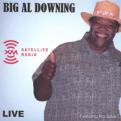 Play & Download Live At Xm Radio Washington, D.C. (2 Cd Set) by Big Al Downing | Napster