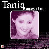 Play & Download Pena Que Yo Siento by Tania | Napster