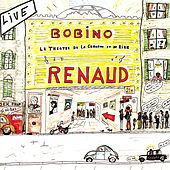 Play & Download Renaud A Bobino by Renaud | Napster