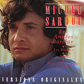 Play & Download Les Années Barclay by Michel Sardou | Napster