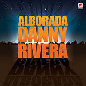 Alborada by Danny Rivera