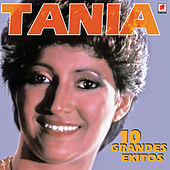 Play & Download 10 Grandes Exitos De Tania by Tania | Napster