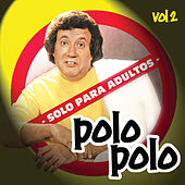 Solo Para Adultos Vol - II by Polo Polo