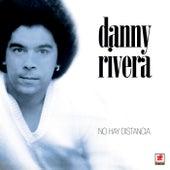 No Hay Distancia by Danny Rivera