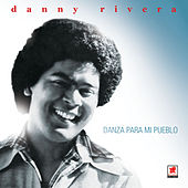 Play & Download Danza Para Mi Pueblo by Danny Rivera | Napster