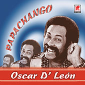 Play & Download Papachango by Oscar D'Leon | Napster