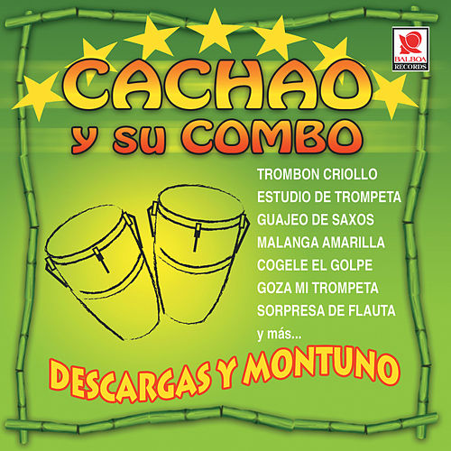 Play & Download Descargas Y Montuno by Israel 'Cachao' Lopez | Napster