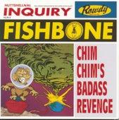 Chim Chim's Badass Revenge von Fishbone