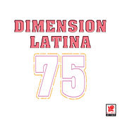Play & Download Dimension Latina 75 by Dimension Latina | Napster