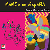 Play & Download Mambo En España by Dance Music Of Cuba | Napster