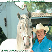 Play & Download De Un Rancho A Otro by Antonio Aguilar | Napster