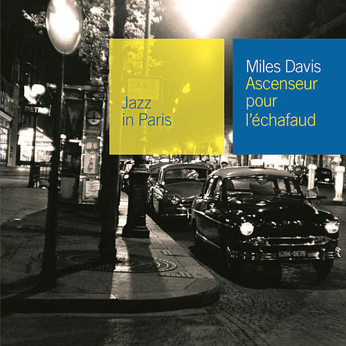 Play & Download Ascenceur Pour L'Echafaud by Miles Davis | Napster