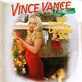 Play & Download All I Want For Christmas Is You by Vince Vance & The Valiants | Napster