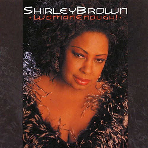 Play & Download Woman Enough! by Shirley Brown | Napster