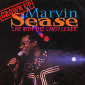 Play & Download Live With The Candy Licker by Marvin Sease | Napster