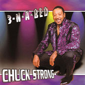 Play & Download 3-N-A-Bed by Chuck Strong | Napster