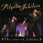 Play & Download The Year Of Jubilee by The Pilgrim Jubilees | Napster