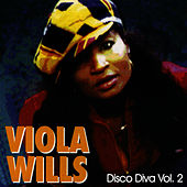 Play & Download Disco Diva Vol. 2 by Viola Wills | Napster