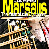 Play & Download The Year of the Drummer by Jason Marsalis | Napster