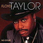 No Doubt by Floyd Taylor