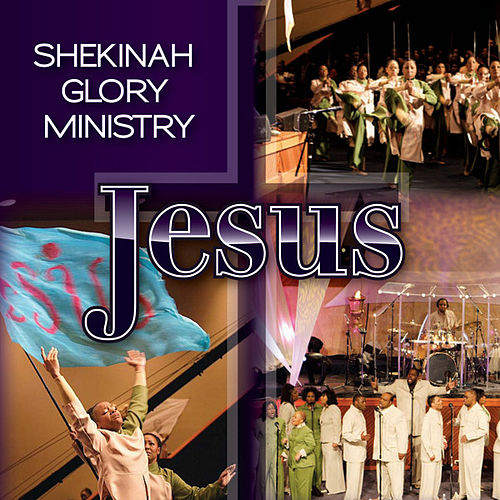 Play & Download Jesus by Shekinah Glory Ministry | Napster