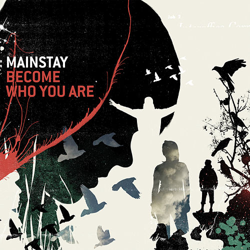 Become Who You Are by Mainstay