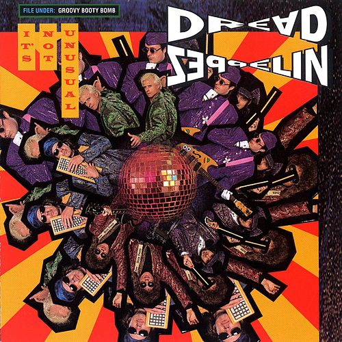 Play & Download It's Not Unusual by Dread Zeppelin | Napster