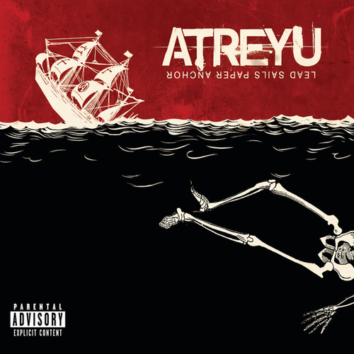 Play & Download Lead Sails Paper Anchor by Atreyu | Napster