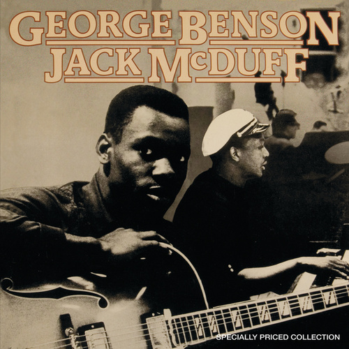 Play & Download George Benson & Jack McDuff [2-fer] by Jack McDuff | Napster