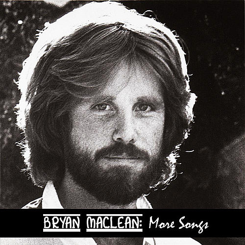 More Songs by Bryan MacLean