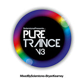 Play & Download Solarstone presents Pure Trance 3 by Various Artists | Napster