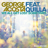 We All Get Lost Sometimes by George Acosta