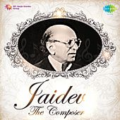 Jaidev: The Composer by Various Artists